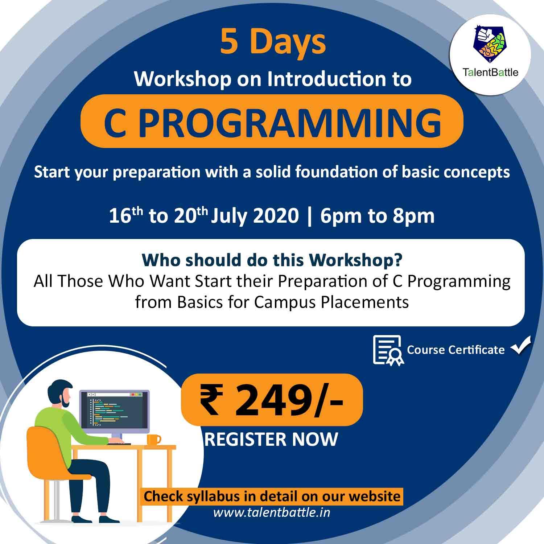 Live C Programming Basics Workshop of 5 days!