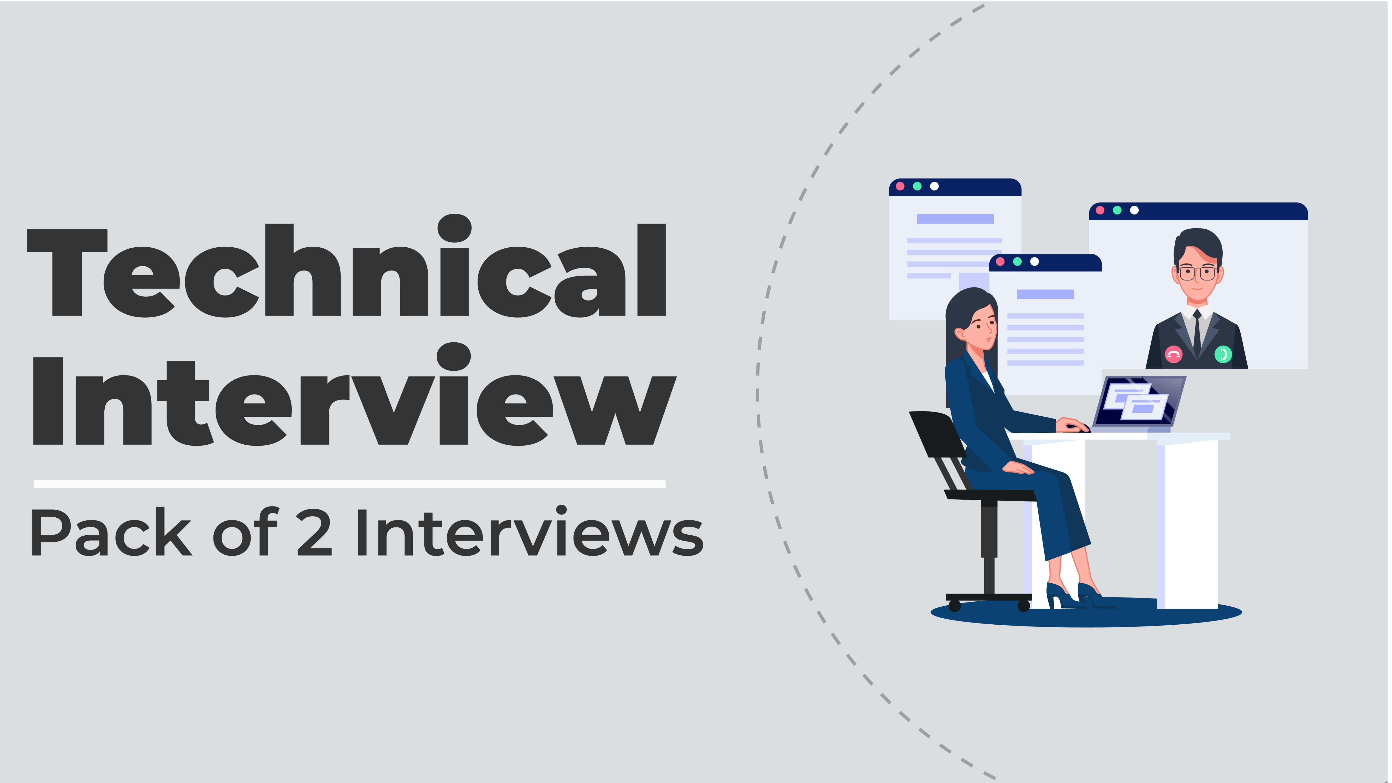 Technical Interview (Pack of 2 Interviews)