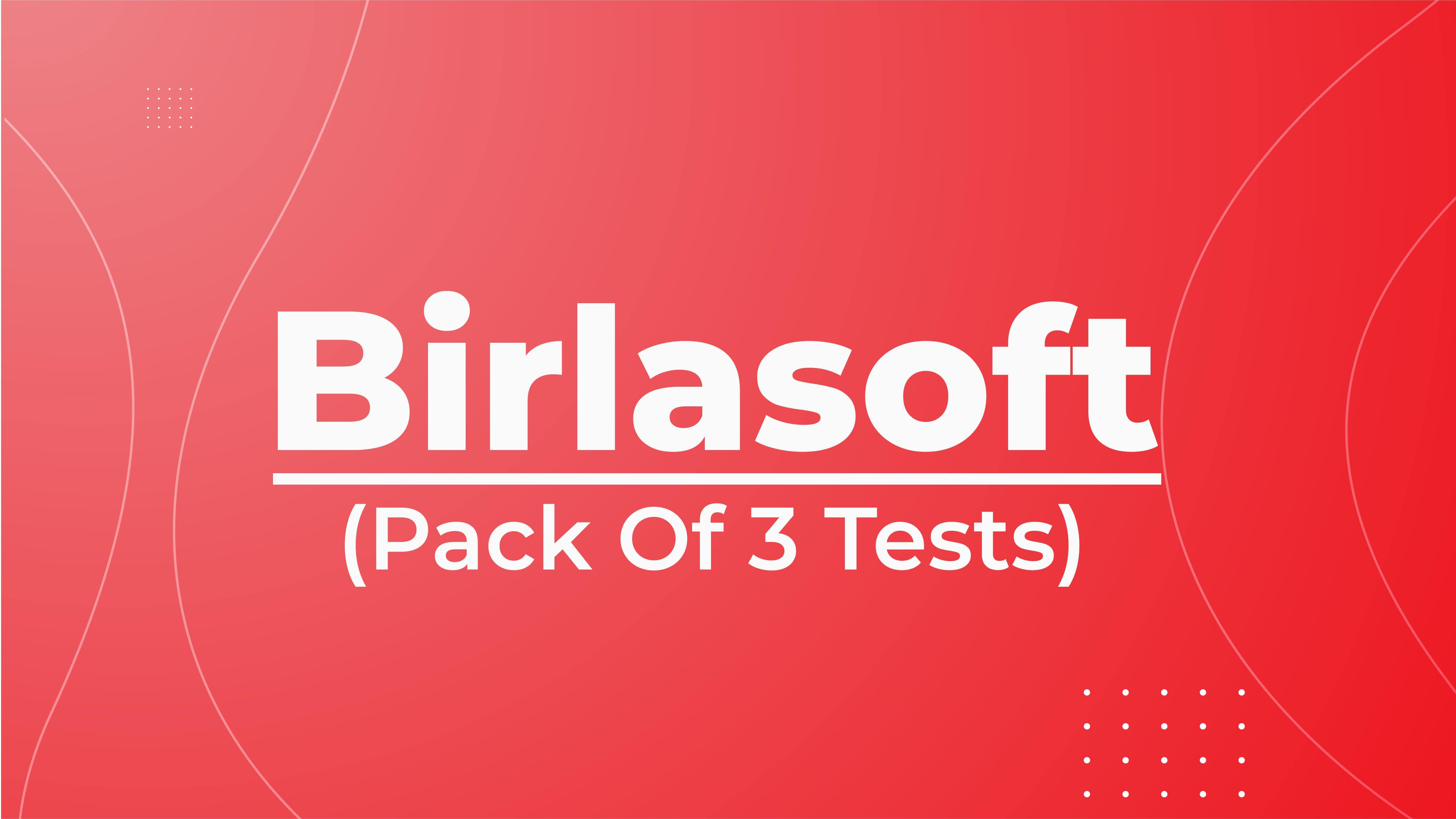 Birlasoft Pack of 3 Tests !