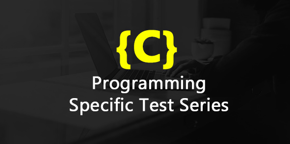 C Programming Specific Test Series