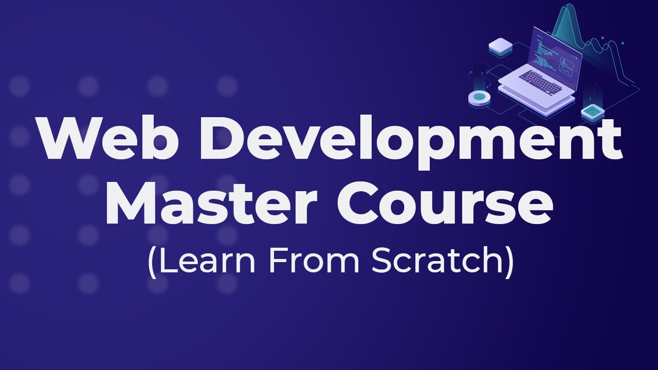 Web Development Master Course