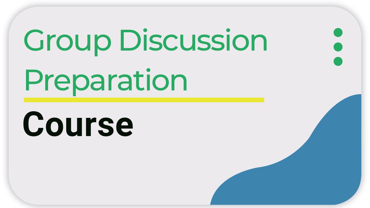 Prepare for Group Discussion!